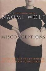 Misconceptions - Naomi Wolf (ISBN 9780701167271)