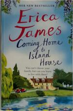 Coming home to the Island house - Erica James (ISBN 9781409159612)