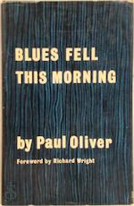 Blues Fell This Morning