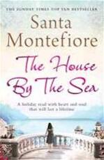 The House by the Sea - santa montefiore (ISBN 9781849831062)