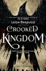 Crooked Kingdom - Leigh Bardugo (ISBN 9781780622316)