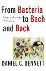 From Bacteria to Bach and Back - The Evolution of Minds - Daniel C. Dennett (ISBN 9780393242072)