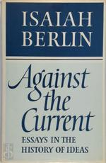 Against the current - Isaiah Berlin (ISBN 9780701204396)