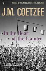 In the Heart of the Country - j. m. coetzee (ISBN 9780099465942)