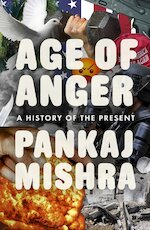 Age of Anger - Pankaj Mishra (ISBN 9780241278130)