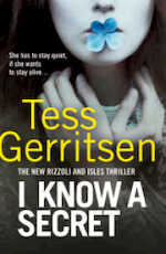 I Know a Secret - Tess Gerritsen (ISBN 9780857502162)