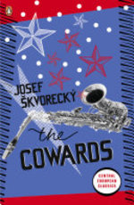The Cowards - Josef Skvorecky (ISBN 9780141047676)