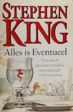 Alles is eventueel - Stephen King (ISBN 9789024539246)