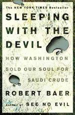 Sleeping With the Devil - Robert Baer (ISBN 9781400052684)