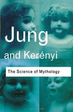 Science of Mythology - C.G. Jung (ISBN 9780415267427)