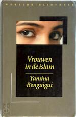 Vrouwen in de islam - Y. Benguigui (ISBN 9789028417748)