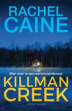 Killman Creek - Rachel Caine (ISBN 9789045216072)