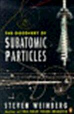 The discovery of subatomic particles - Steven Weinberg (ISBN 9780140175417)