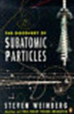 The discovery of subatomic particles - Steven Weinberg