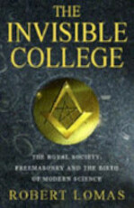 The Invisible College - Robert Lomas (ISBN 9780747239697)
