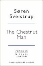 The Chestnut Man - Søren Sveistrup (ISBN 9780241372111)