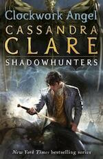 Clockwork Angel - Cassandra Clare (ISBN 9781406356885)