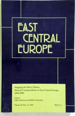 Mapping the Merry Ghetto: Musical Countercultures in East Central Europe, 1960 - 1989 - Gábor Klaniczay [Ed.], Balázs Trencsényi [Ed.] (ISBN 00943037)