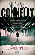 De nachtploeg - Michael Connelly (ISBN 9789022589502)