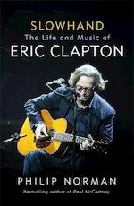 Slowhand: the life and music of eric clapton - philip norman (ISBN 9781474606554)