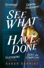See what i have done - sarah schmidt (ISBN 9781472240873)