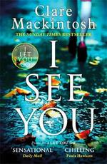 I see you - clare mackintosh (ISBN 9780751566048)