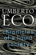 Chronicles of a liquid society - umberto eco (ISBN 9781911215318)