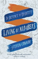 Living by numbers: in defence of quantity - steven connor (ISBN 9781780238258)