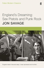 Faber modern classics England's dreaming: sex pistols and punk rock
