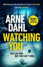 Watching you - arne dahl (ISBN 9781784705725)