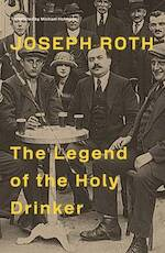 Legend of the Holy Drinker - joseph roth (ISBN 9781847086181)