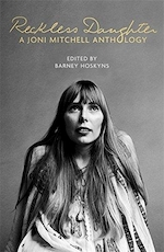 Reckless daughter: a joni mitchell anthology - barney hoskyns (ISBN 9781472123527)