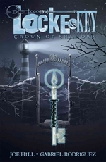 Lock & key (03): crown of shadows - joe hill (ISBN 9781600109539)