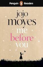 Penguin readers Me before you (level 4) - Jojo Moyes