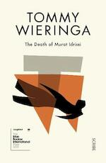 Death of murat idrissi - Tommy Wieringa
