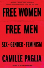 Free women, free men: sex, gender, feminism - camille paglia (ISBN 9780375725388)