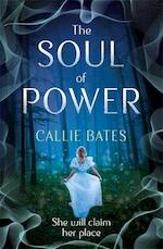Soul of power - callie bates (ISBN 9781473638853)