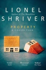 Property - lionel shriver (ISBN 9780008265250)