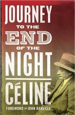 Journey to the end of night - louis-ferdinand celine (ISBN 9781847492401)