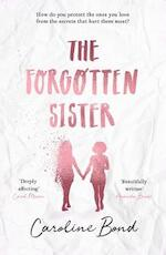 Forgotten sister - caroline bond (ISBN 9781786493705)
