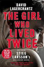Girl who lived twice - david lagercrantz (ISBN 9781529406887)