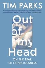 Out of my head - tim parks (ISBN 9781784705985)