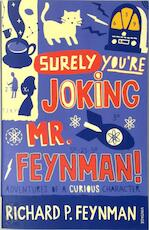 """Surely you're joking, Mr. Feynman!"" - richard p. feynman (ISBN 9780099173311)"