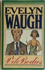 Vile bodies - Evelyn Waugh (ISBN 0316926167)