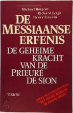De Messiaanse erfenis - M. Baigent, R. Leigh, H. Lincoln (ISBN 9789051212945)