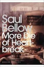 More Die of Heartbreak - Saul Bellow (ISBN 9780141188799)