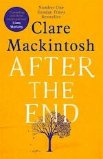 After the end - clare mackintosh (ISBN 9780751564914)