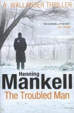 Troubled Man - henning mankell (ISBN 9780099548409)