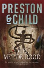 Duel met de dood (POD) - Preston, Child, ... Child, Lincoln Child (ISBN 9789024530663)