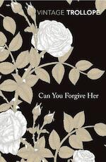 Can You Forgive Her? - Anthony, Ed Trollope (ISBN 9780099528647)